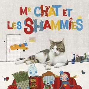 « M. Chat et les Shammies », de Edmunds Janson, sortie le 20 septembre 2017, Lettonie, 34 minutes, Les films du préau